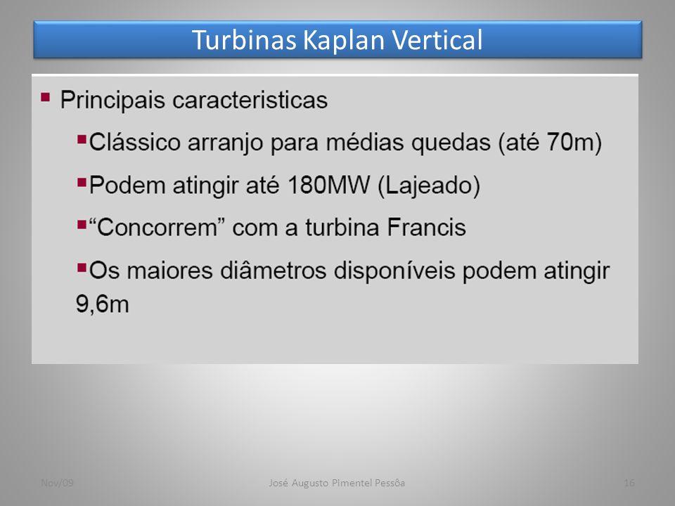 Turbinas Kaplan Vertical 16Nov/09José Augusto Pimentel Pessôa