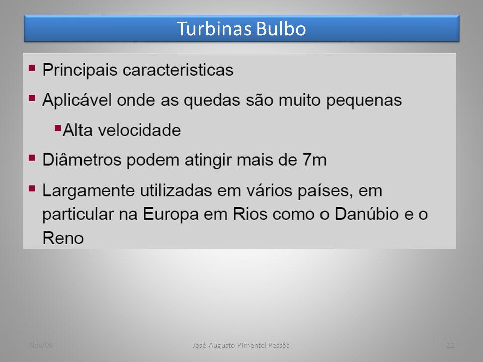 Turbinas Bulbo 22Nov/09José Augusto Pimentel Pessôa