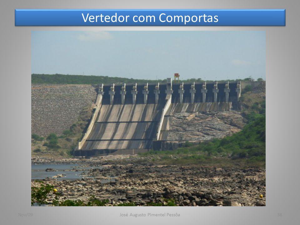 Vertedor com Comportas Nov/09José Augusto Pimentel Pessôa38