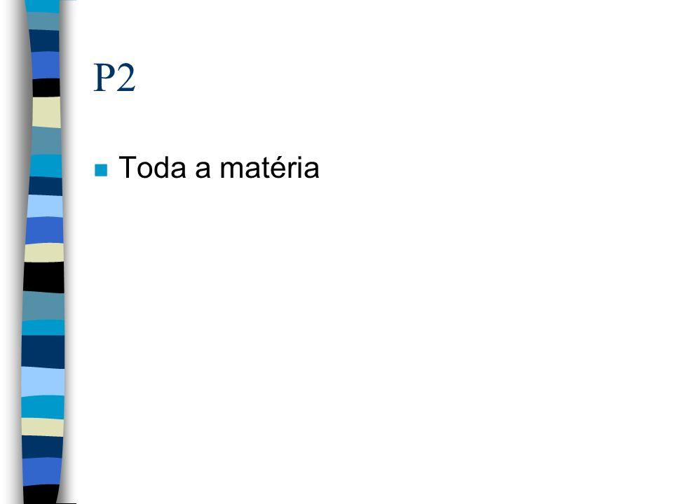 P2 n Toda a matéria