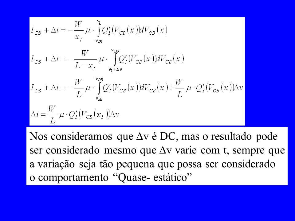 Nos consideramos que v é DC, mas o resultado pode ser considerado mesmo que v varie com t, sempre que a variação seja tão pequena que possa ser consid