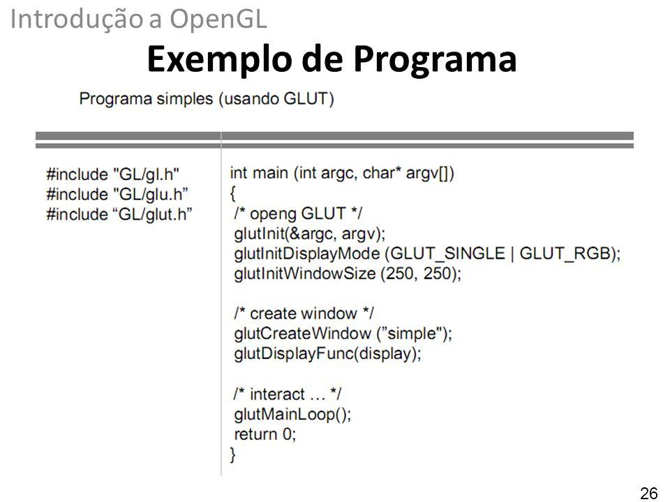 Exemplo de Programa Introdução a OpenGL 26