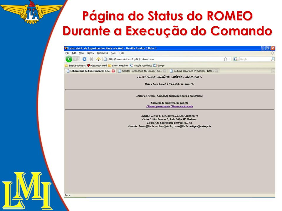 Página do Status do ROMEO Durante a Execução do Comando