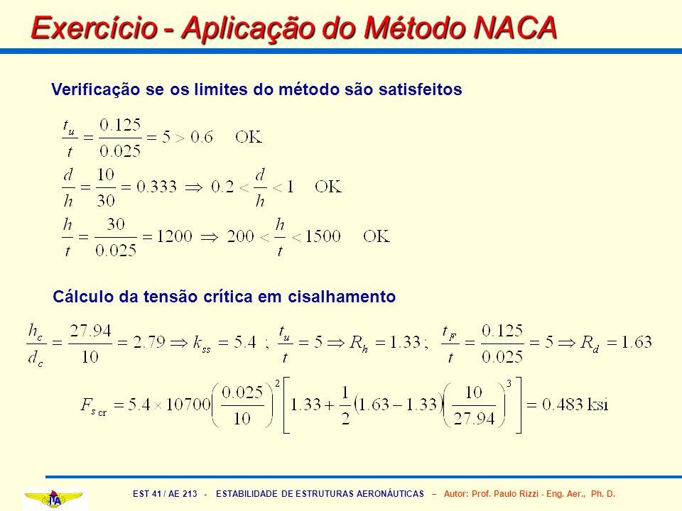 EST 41 / AE 213 - ESTABILIDADE DE ESTRUTURAS AERONÁUTICAS – Autor: Prof. Paulo Rizzi - Eng. Aer., Ph. D. Exercício - Aplicação do Método NACA Verifica