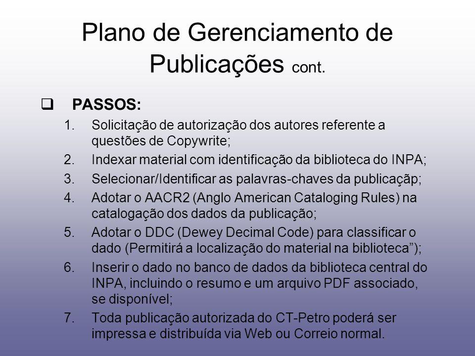 PASSOS: 1.Solicitação de autorização dos autores referente a questões de Copywrite; 2.Indexar material com identificação da biblioteca do INPA; 3.Sele