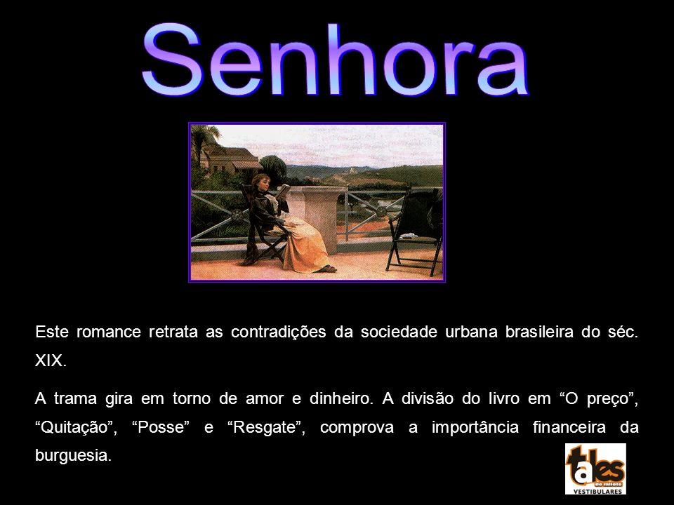 Este romance retrata as contradições da sociedade urbana brasileira do séc. XIX. A trama gira em torno de amor e dinheiro. A divisão do livro em O pre
