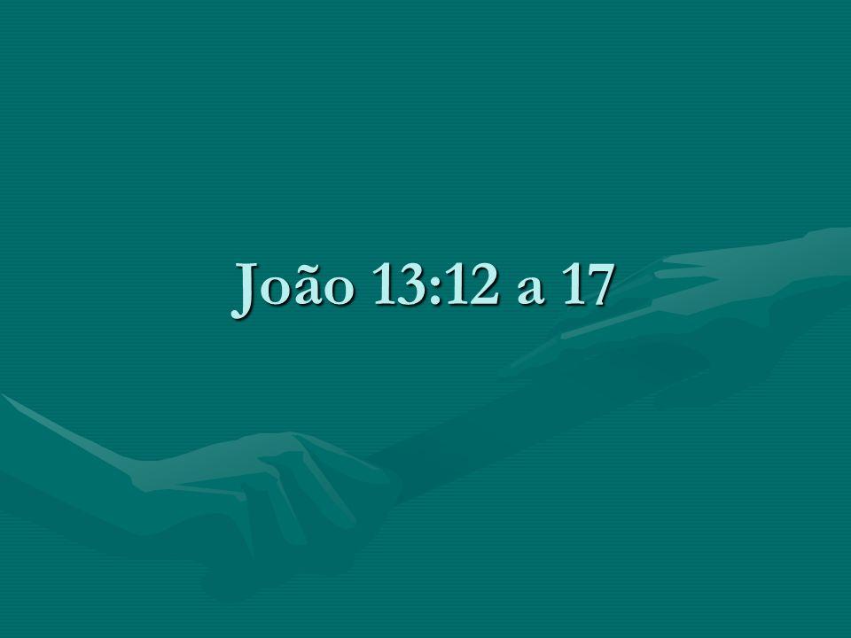 João 13:12 a 17