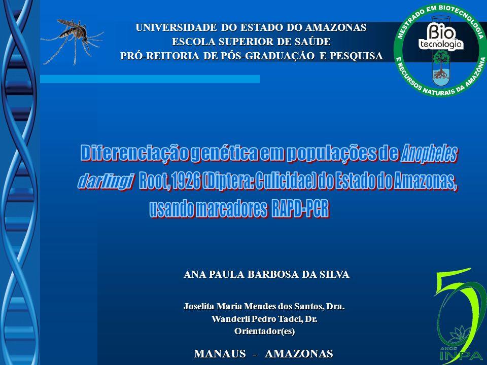 UNIVERSIDADE DO ESTADO DO AMAZONAS ESCOLA SUPERIOR DE SAÚDE PRÓ-REITORIA DE PÓS-GRADUAÇÃO E PESQUISA ANA PAULA BARBOSA DA SILVA MANAUS - AMAZONAS Jose