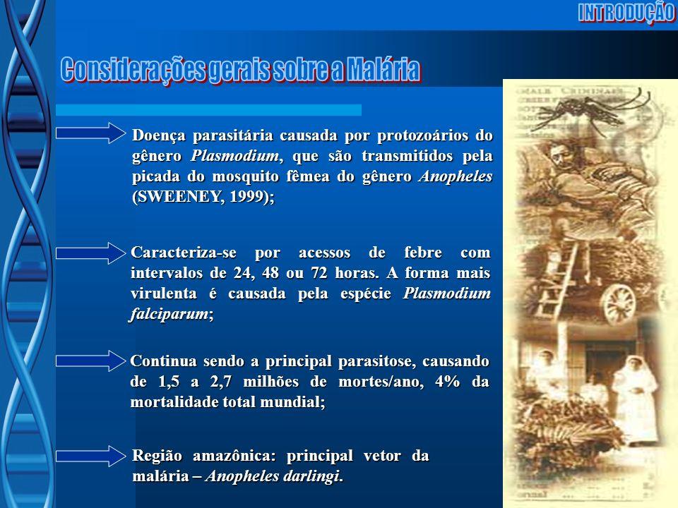 Doença parasitária causada por protozoários do gênero Plasmodium, que são transmitidos pela picada do mosquito fêmea do gênero Anopheles (SWEENEY, 199