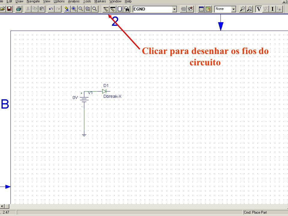Clicar para desenhar os fios do circuito