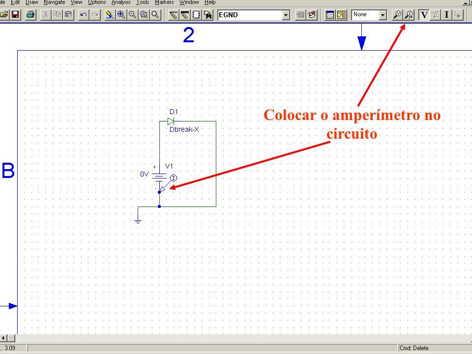 Colocar o amperímetro no circuito