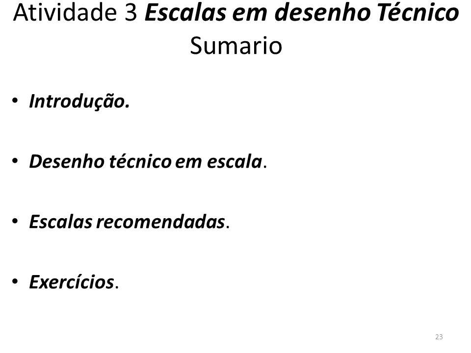 Atividade 3 Escalas em desenho Técnico Sumario Introdução.