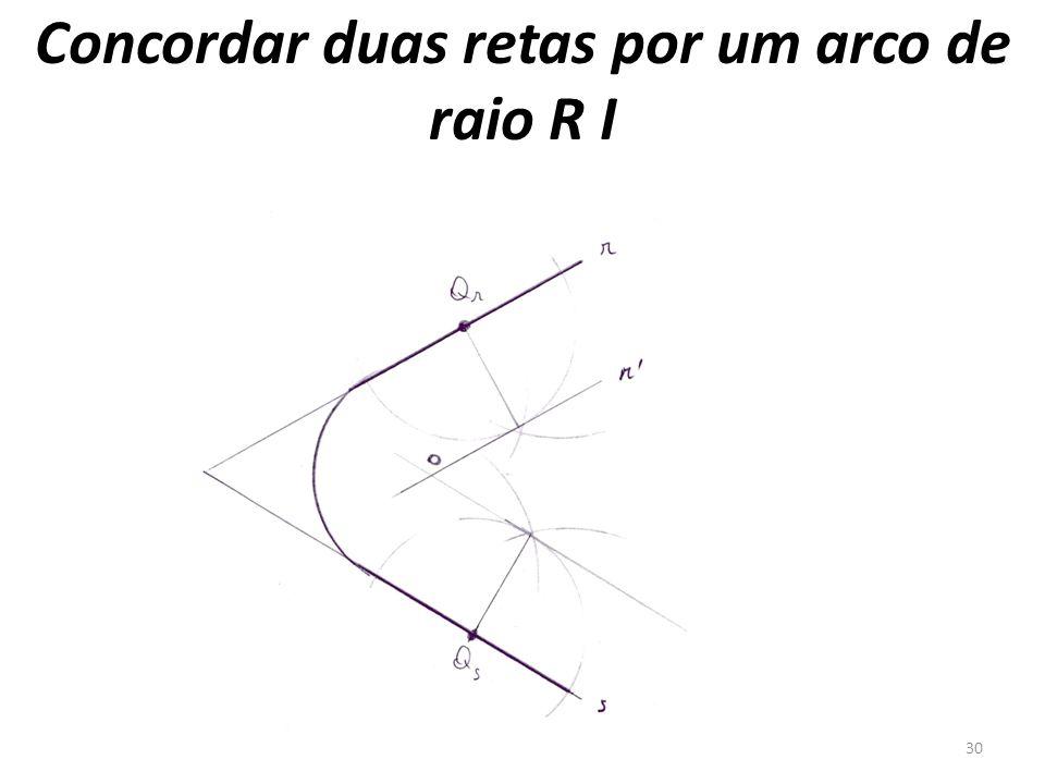 Concordar duas retas por um arco de raio R I 30