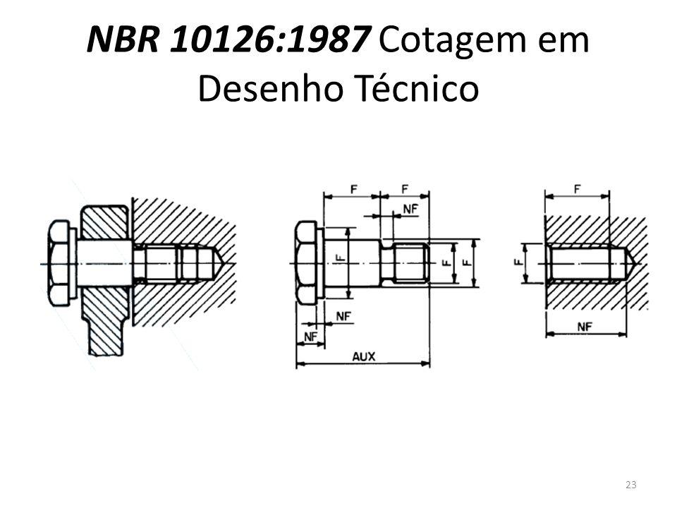 NBR 10126:1987 Cotagem em Desenho Técnico 23