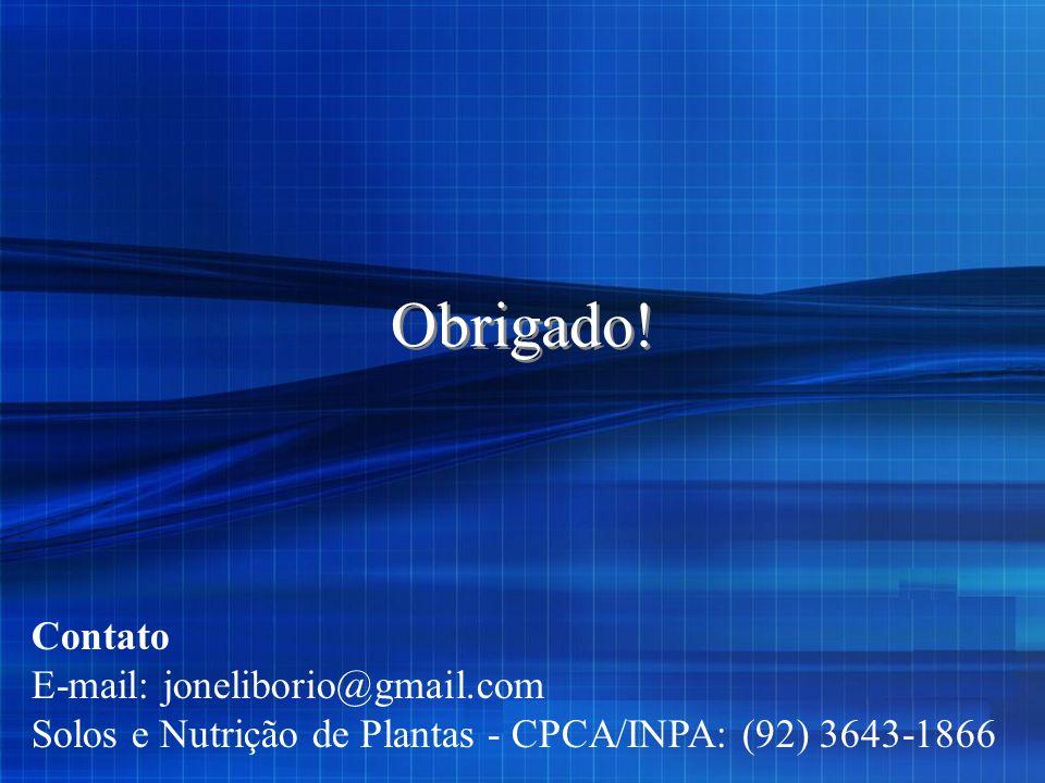 Obrigado! Contato E-mail: joneliborio@gmail.com Solos e Nutrição de Plantas - CPCA/INPA: (92) 3643-1866