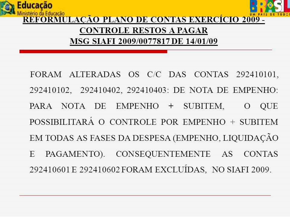 PORTAL DE CONVÊNIOS O CADASTRAMENTO NO PORTAL DOS CONVÊNIOS DOS CADASTRADORES DAS UNIVERSIDADES SERÁ EFETUADO PELA COORDENAÇÃO DE CONTABILIDADE SPO/MEC, CONFORME ORIENTAÇÕES CONTIDAS NO OFÍCIO CIRCULAR SOP/MEC Nº13 DE 06/05/2009 E NA MSGS SIAFI 2009/0330788 e 20/03/2009.