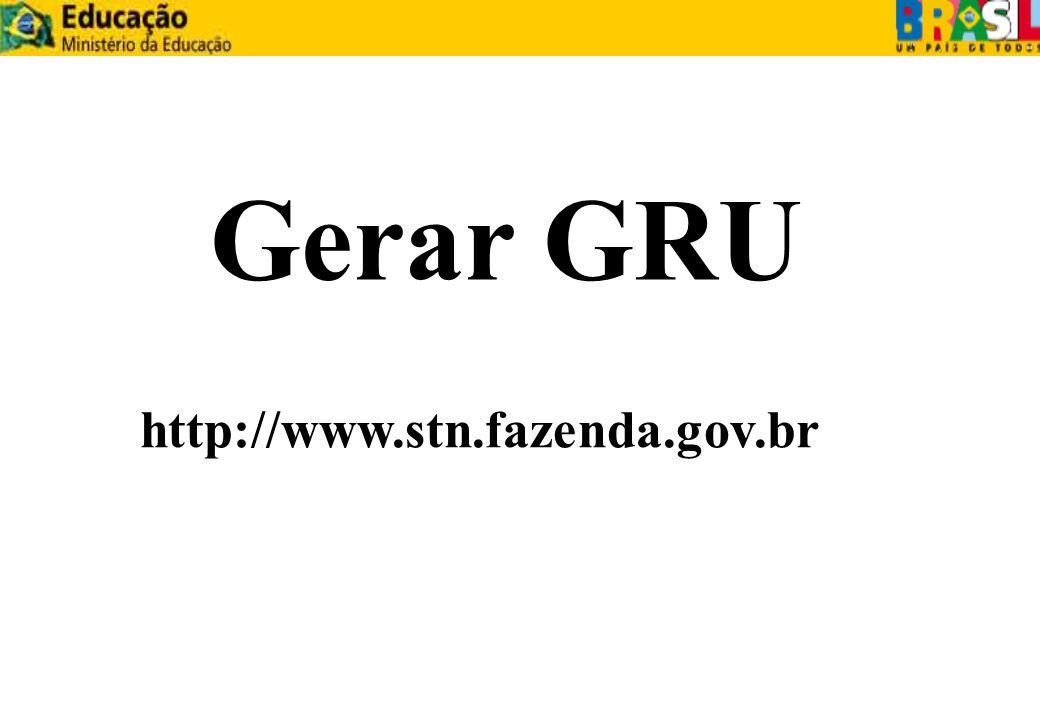 http://www.stn.fazenda.gov.br Gerar GRU