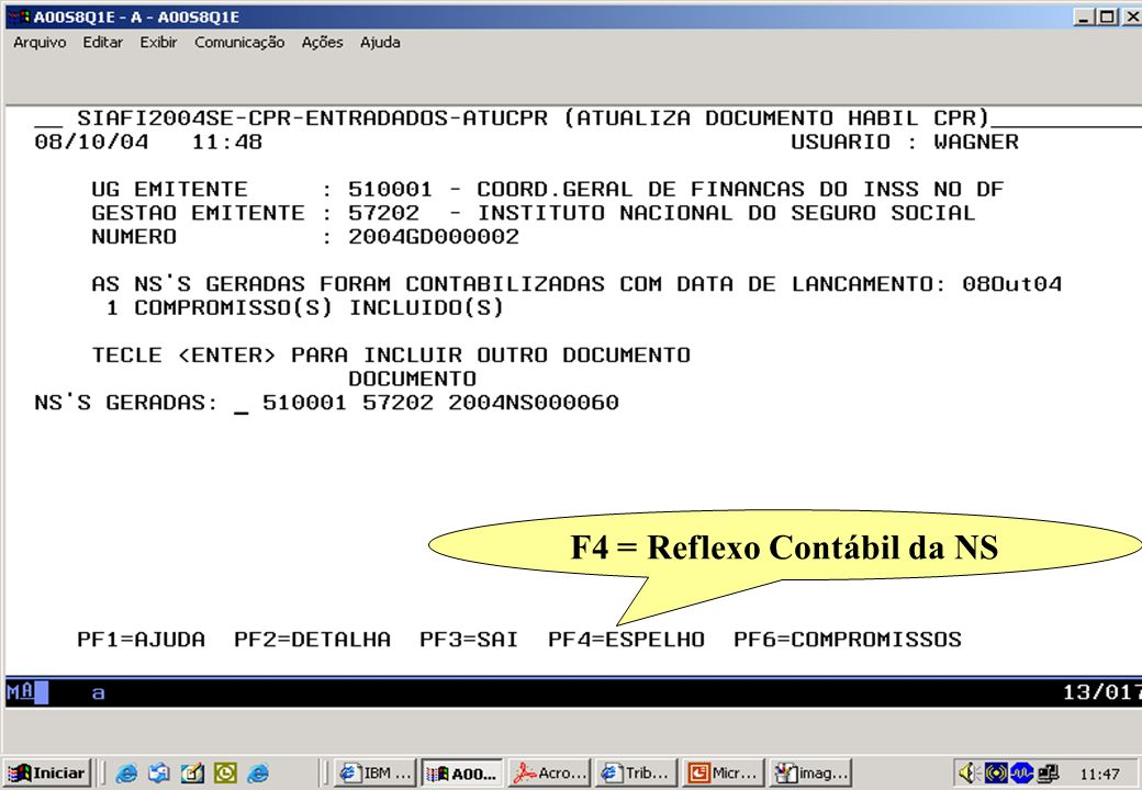F4 = Reflexo Contábil da NS