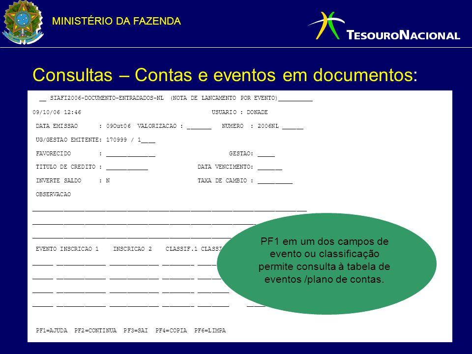 MINISTÉRIO DA FAZENDA Tomada e Prestação de Contas: Disponibilização dos relatórios de tomada e prestação de contas na internet para impressão.