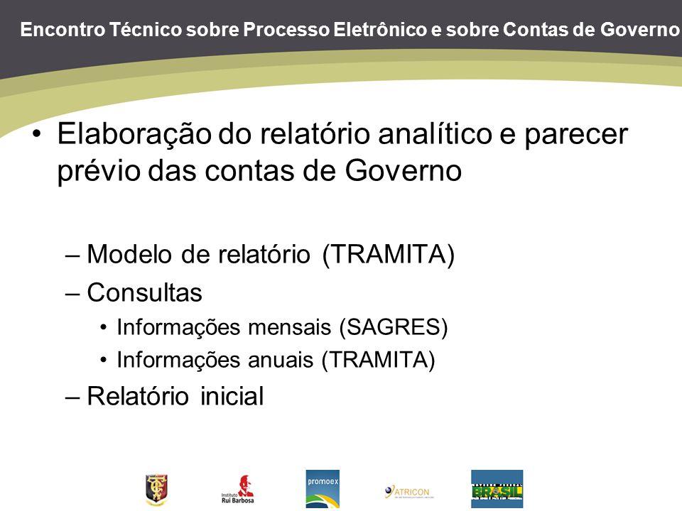 Encontro Técnico sobre Processo Eletrônico e sobre Contas de Governo Elaboração do relatório analítico e parecer prévio das contas de Governo –Modelo