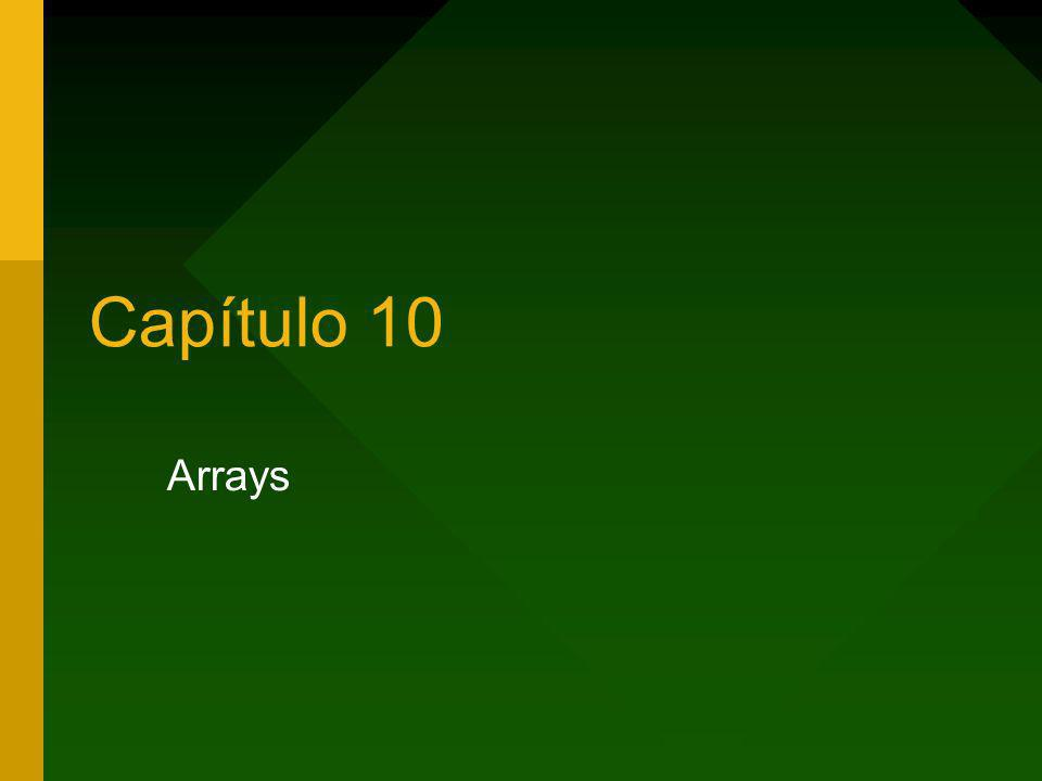Capítulo 10 Arrays