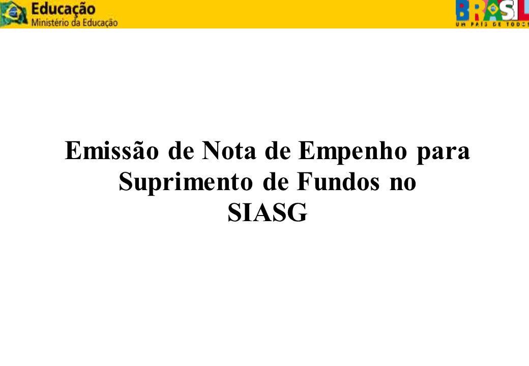 Emissão de Nota de Empenho para Suprimento de Fundos no SIASG
