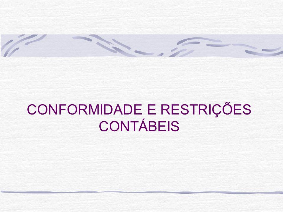 CONFORMIDADE E RESTRIÇÕES CONTÁBEIS