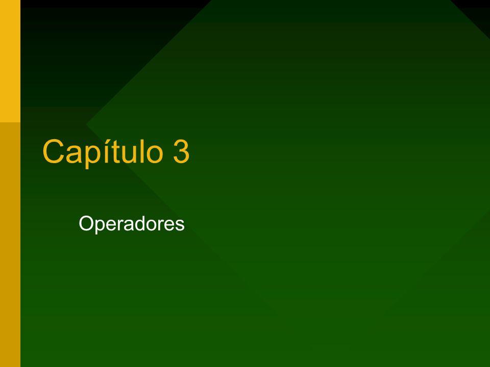 Capítulo 3 Operadores