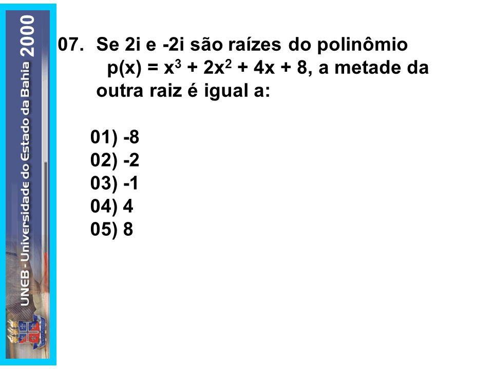 08.A quantidade de números múltiplos de 4, com 4 algarismos distintos, que se pode formar com os elementos do conjunto A = {1, 2, 3, 4, 6} é igual a: 01) 12 02) 18 03) 24 04) 26 05) 36 2000