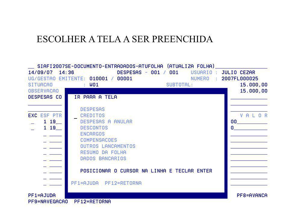 ESCOLHER A TELA A SER PREENCHIDA