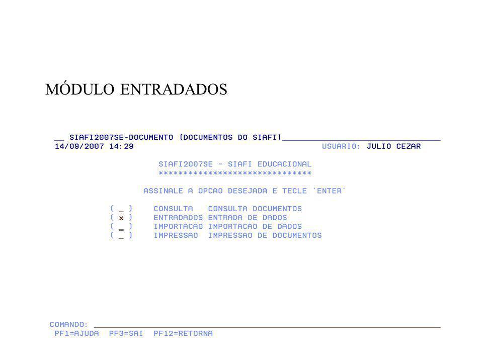 APÓS PREENCHIMENTO, TECLAR ENTER E CONFIRMAR DOCUMENTO