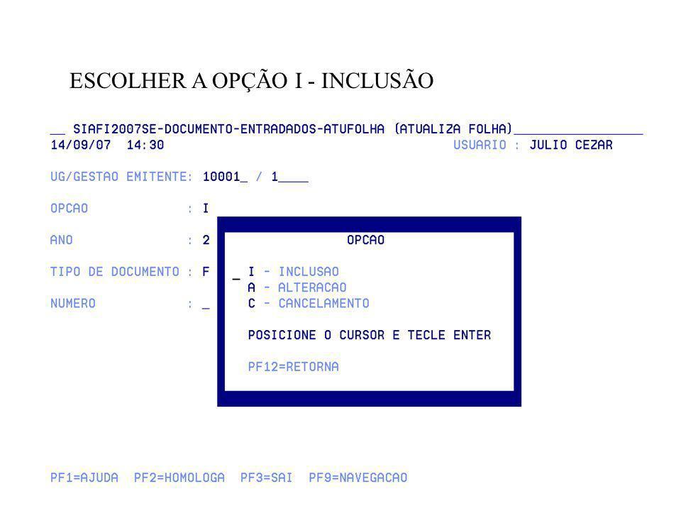 ESCOLHER A OPÇÃO I - INCLUSÃO