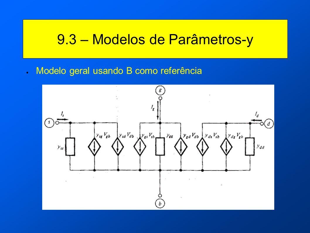 9.3 – Modelos de Parâmetros-y Modelo geral usando B como referência