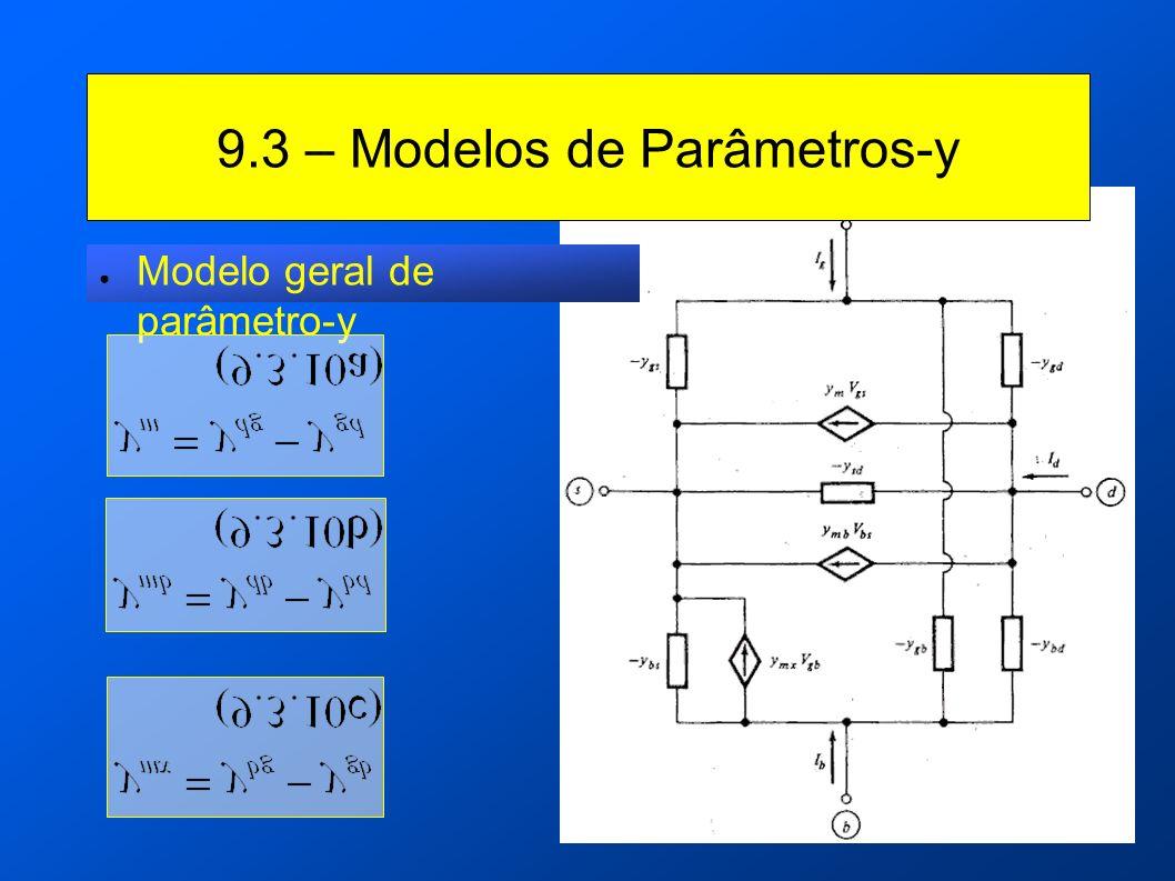 9.3 – Modelos de Parâmetros-y Modelo geral de parâmetro-y