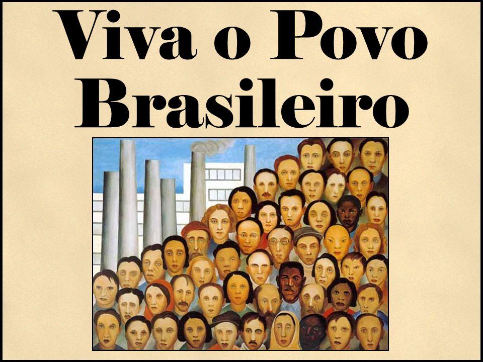 Viva o Povo Brasileiro Do Outro Lado da Nobreza Unidos pela rebeldia Filho problemático de Amleto.