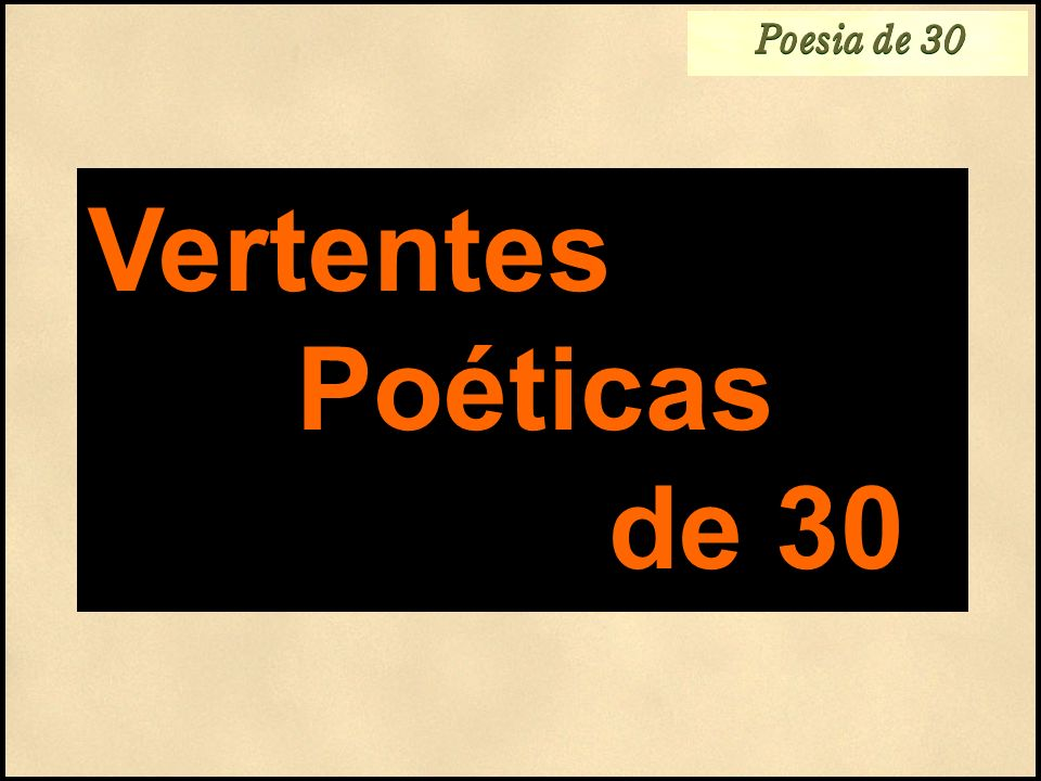 Poesia de 30 POESIA FILOSÓFICO-EXISTENCIAL Trôpega andorinha.