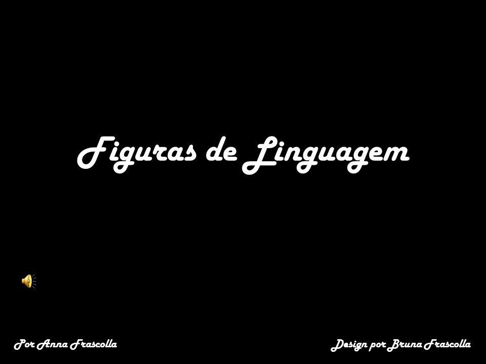 Figuras de Linguagem Design por Bruna FrascollaPor Anna Frascolla