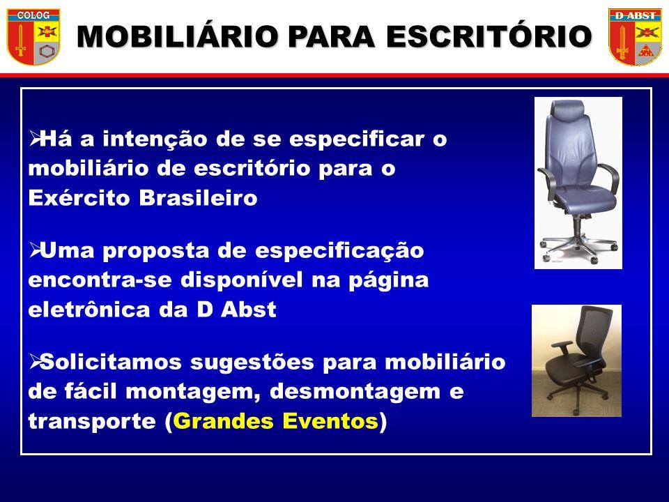 Há a intenção de se especificar o mobiliário de escritório para o Exército Brasileiro Uma proposta de especificação encontra-se disponível na página e