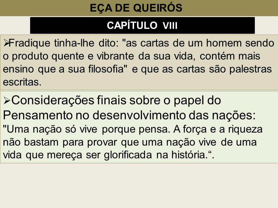 EÇA DE QUEIRÓS CAPÍTULO VIII Fradique tinha-lhe dito: