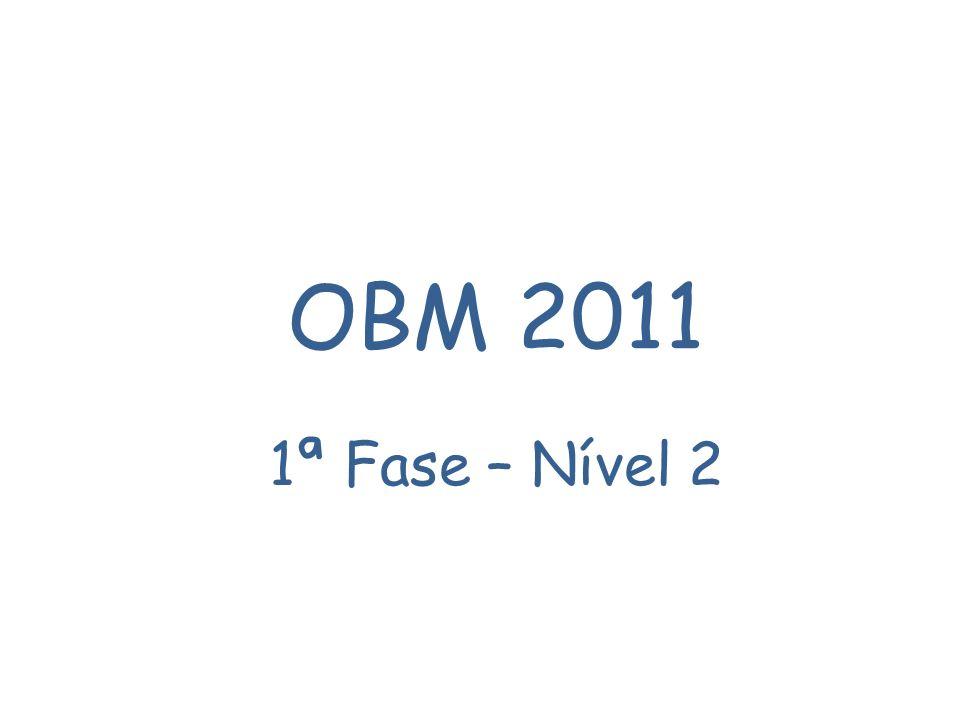 OBM 2011 1ª Fase – Nível 2