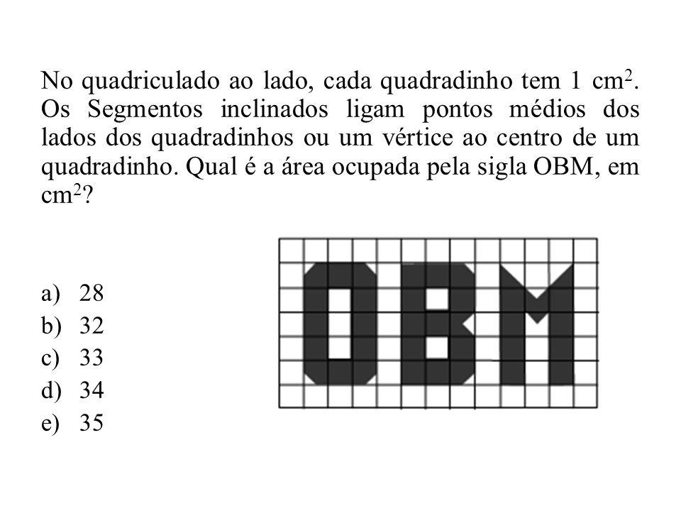 No quadriculado ao lado, cada quadradinho tem 1 cm 2. Os Segmentos inclinados ligam pontos médios dos lados dos quadradinhos ou um vértice ao centro d