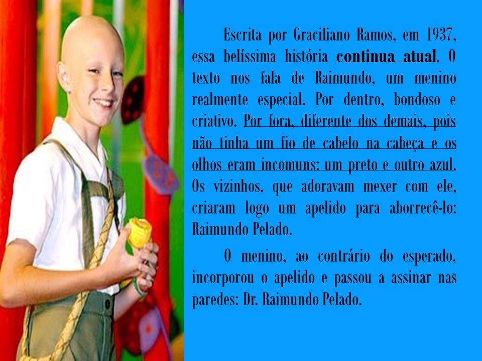 Escrita por Graciliano Ramos, em 1937, essa belíssima história continua atual. O texto nos fala de Raimundo, um menino realmente especial. Por dentro,