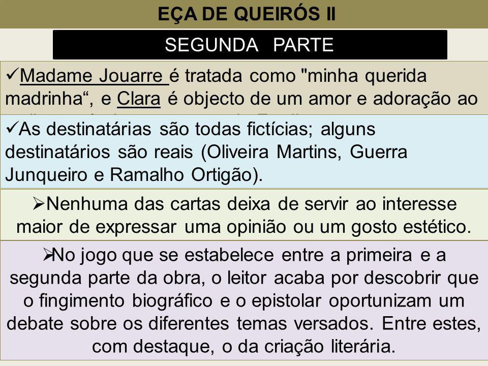 EÇA DE QUEIRÓS II SEGUNDA PARTE Madame Jouarre é tratada como
