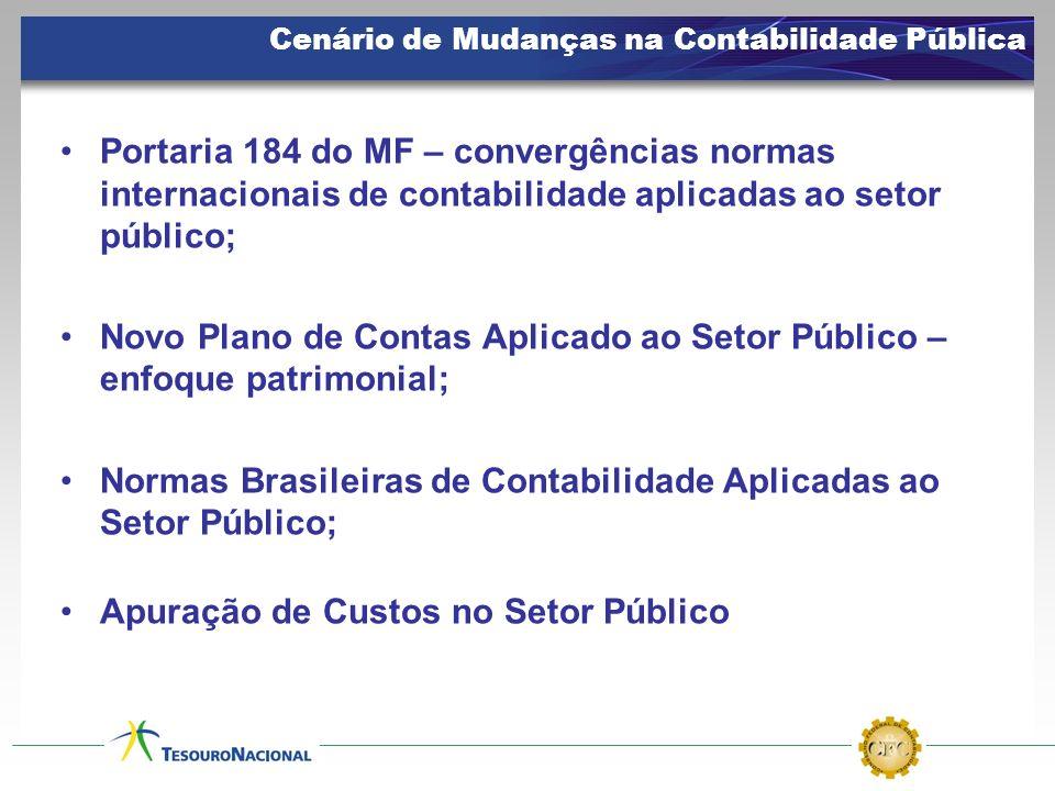 Portaria 184 do MF – convergências normas internacionais de contabilidade aplicadas ao setor público; Novo Plano de Contas Aplicado ao Setor Público –