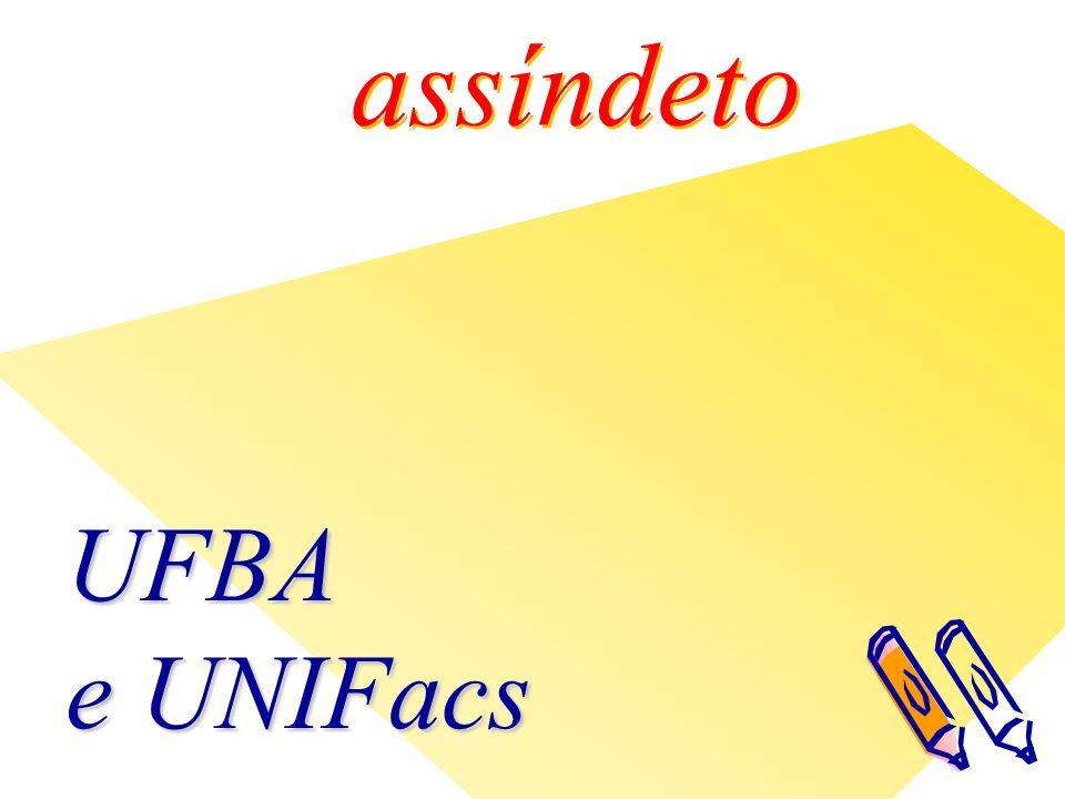 assíndeto UFBA e UNIFacs