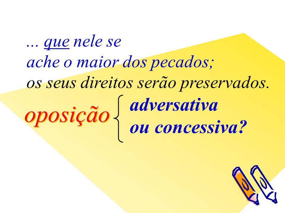 oposição adversativa ou concessiva ...
