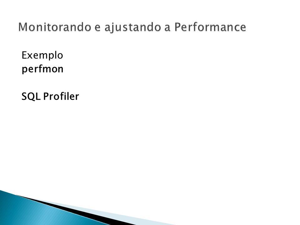 Exemplo perfmon SQL Profiler