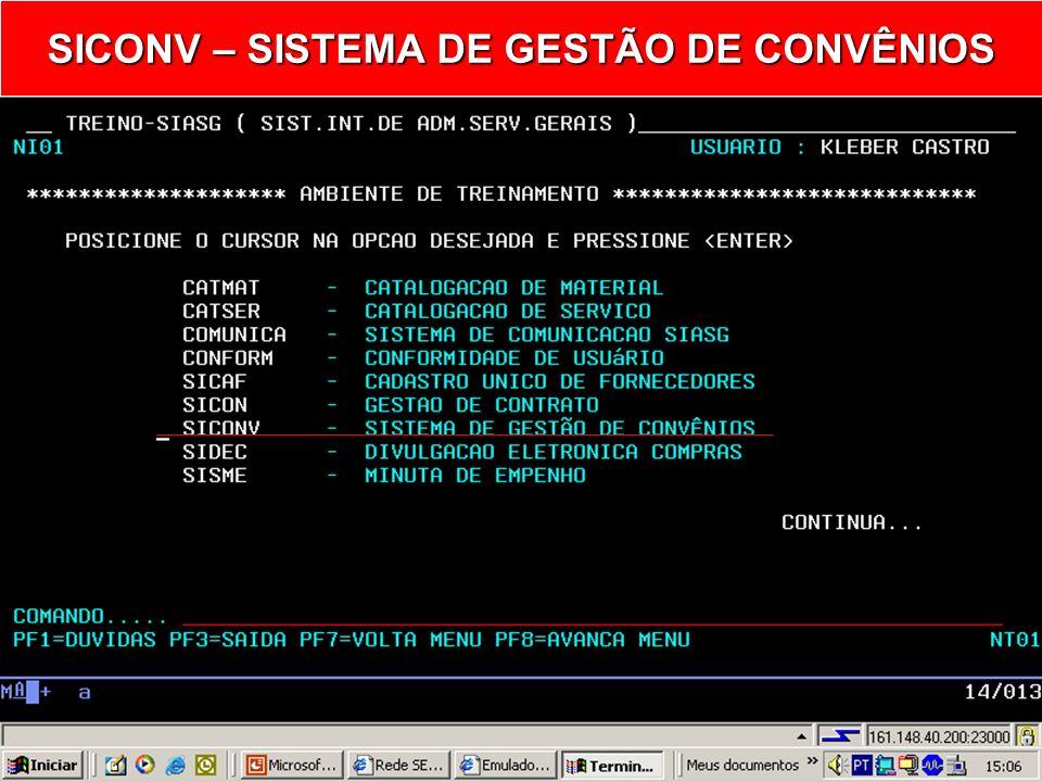 SIASG SICONV – Sistema de Gestão de Convênio Envia Termo Aditivo para o SIAFI Ministério do Planejamento, Orçamento e Gestão Secretaria de Logística e