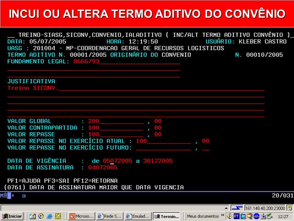 INCLUI OU ALTERA TERMO ADITIVO DO CONVÊNIO