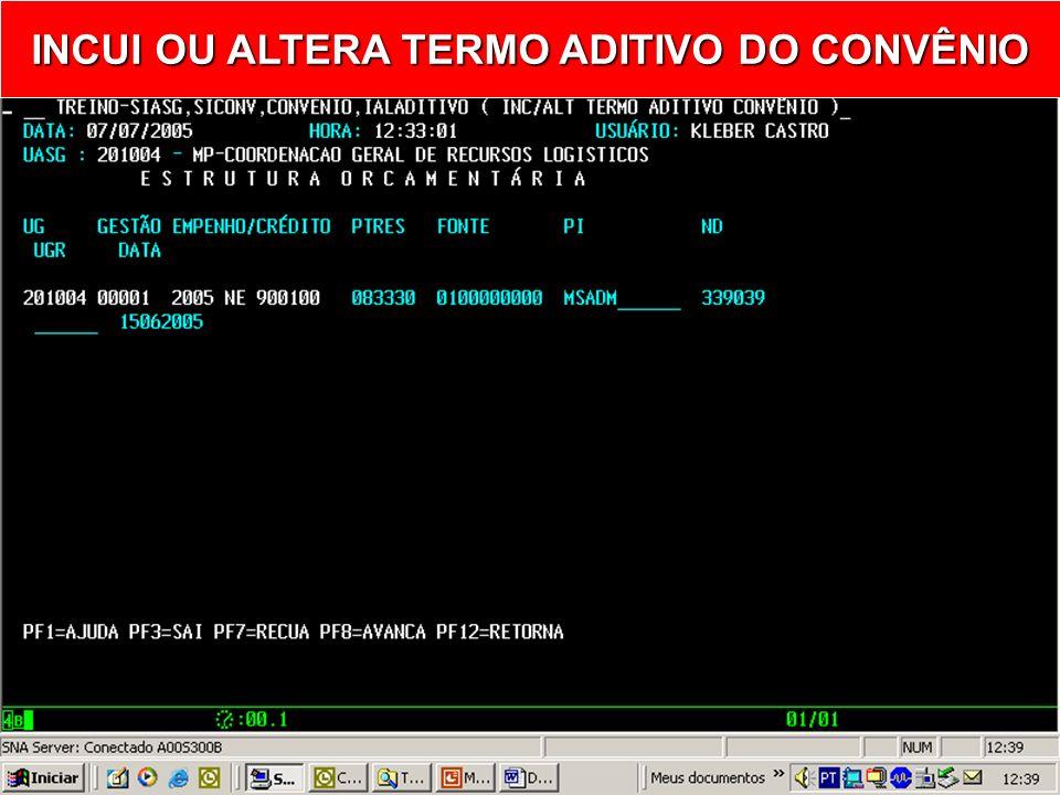 PREENCHER COM OS DADOS DO EMPENHO INCUI OU ALTERA TERMO ADITIVO DO CONVÊNIO